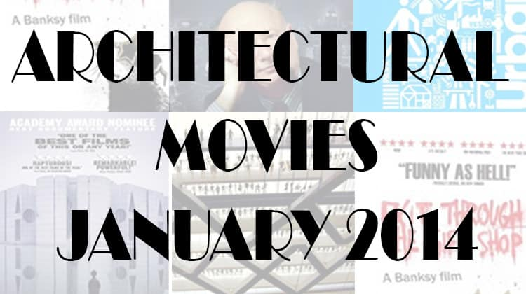 Architural Movies - Jan 2014