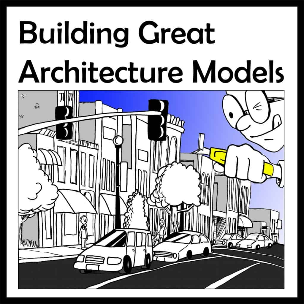 Building Great Architecture Models