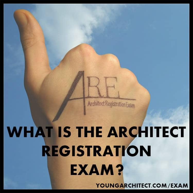 ARCHITECT REGISTRATION EXAM