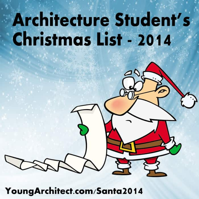 The Architecture Student S Christmas List