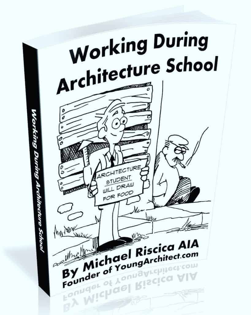 Working during architecture school