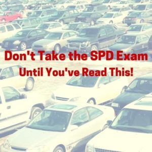 Don't Take the SPD Exam