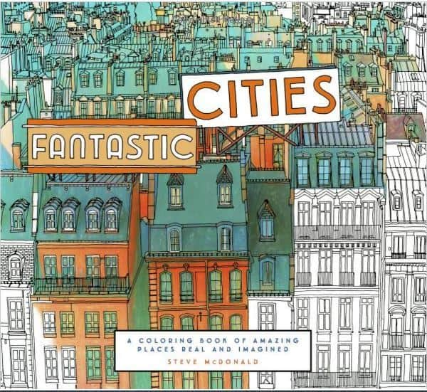 The 2015 top 50 architecture books 1 fantastic cities a coloring book of amazing places real and imagined by steve mcdonald fandeluxe Gallery