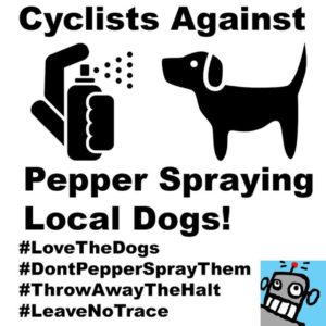All the touring cyclists in America need to chill out with pepper spraying the local dogs. When a dog charges at you, STOP RIDING for your own safety and the dogs. Let the dog bark at you. Acknowledge and apologize for riding a bicycle in front of their house. Then slowly ride away. This works 100% of the time. YOU DO NOT NEED TO PEPPER SPRAY THE DOGS! On this bike tour for I have been giving the dogs treats and it's amazing how quickly the situation turns around. Don't ride a bike, if your ego can't handle getting barked at by a dog. The motorists will treat you way worse then a silly dog but you can't pepper spray them! #dogsoftransamstagram #lovethedogs #dontpepperspraythem #throwawaythehalt #leavenotrace #Transam2016 #Biketouring #Bicycletour #CycleTouring #AdventureByBike #RideYourBike #GetOutAndRide #worldbybike #BikeTour #Bikepacking #AdventureCycling #DudeRobot