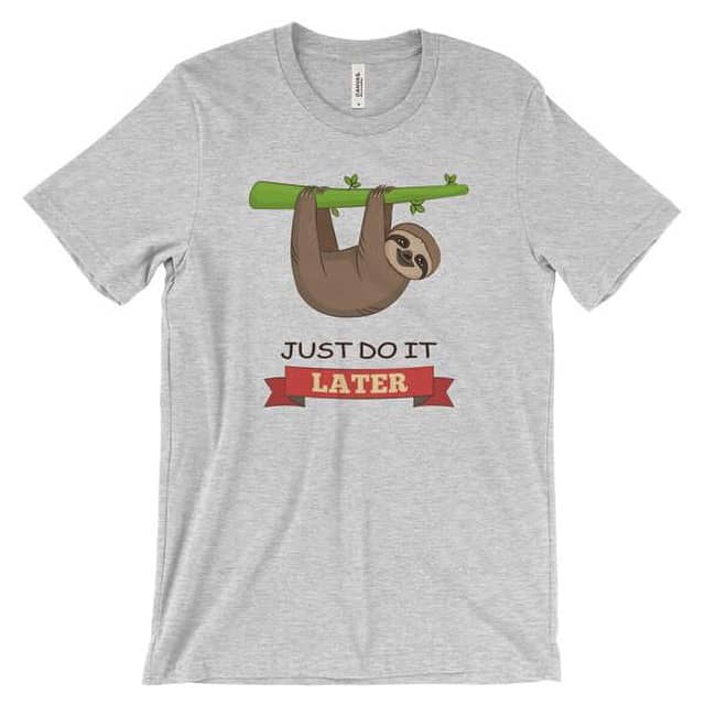 Check out the new SLOTH shirt from YoungArchitectGear.com @YoungArchitxPDXgear This shirt is also available in kids sizes as well, but without the procrastination message. #Youngarchitectgear #sloths