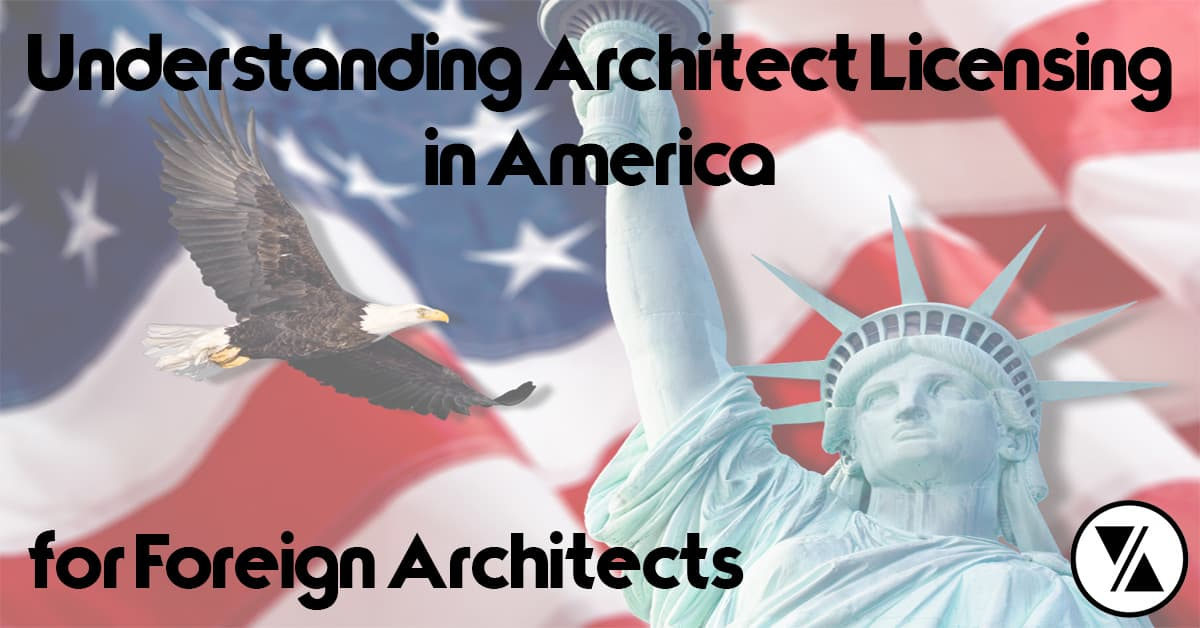 Description for foreign architects getting licensed in the united states.