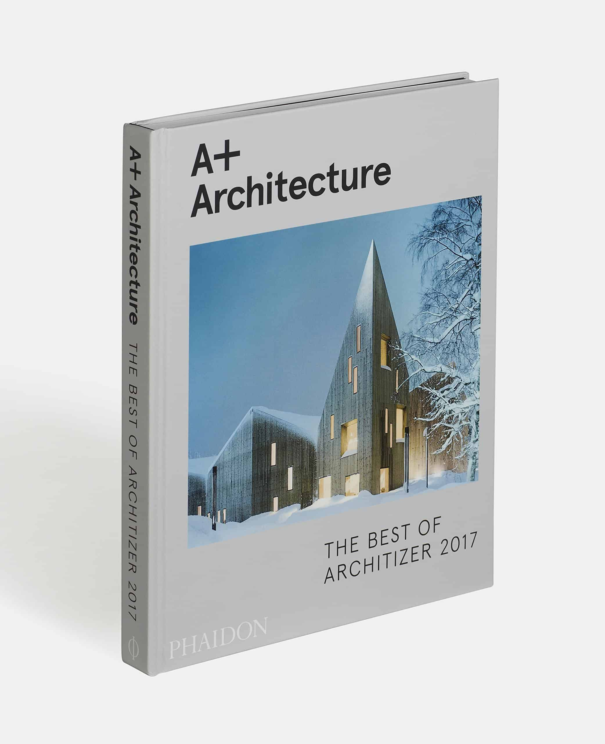 A Architecture The Best Of Architizer 2017