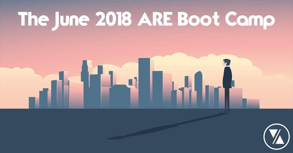The ARE Boot Camp - Starting June and July 2018