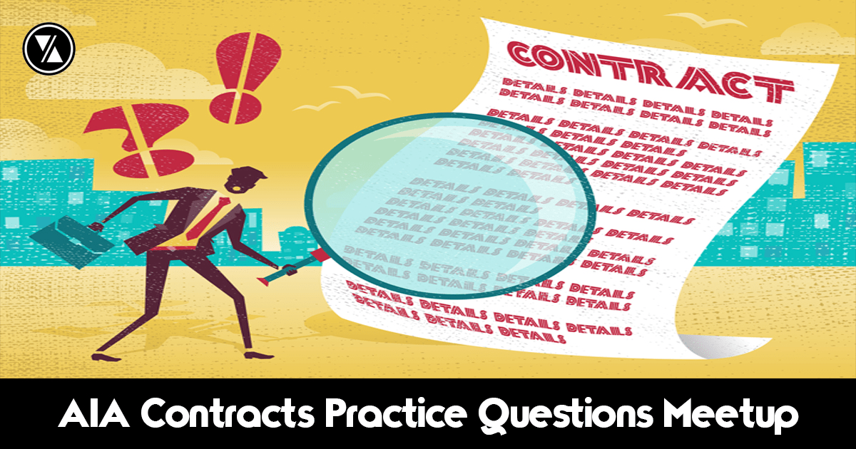 Aia Contracts Practice Questions Meetup