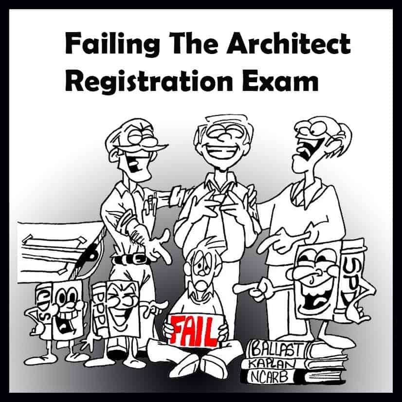 Failing the Architect Registration Exam