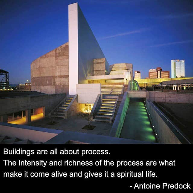 Antoine Predock quote about buildings and Architecture