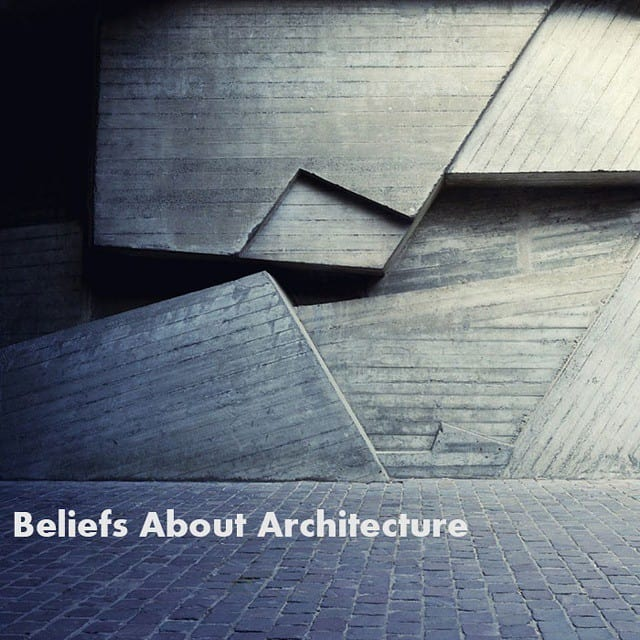 New blog post on Beliefs about Architecture