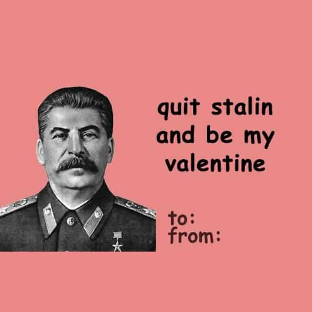 Funny Valentines Day card with Stalin