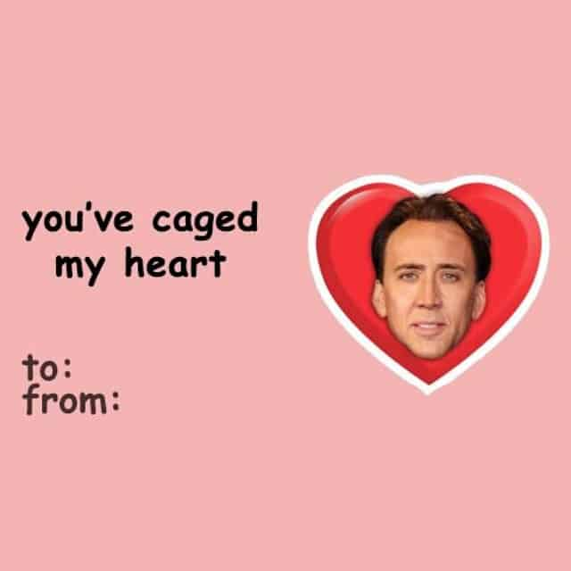 Funny Valentines Day card with Nicholas Cage pun