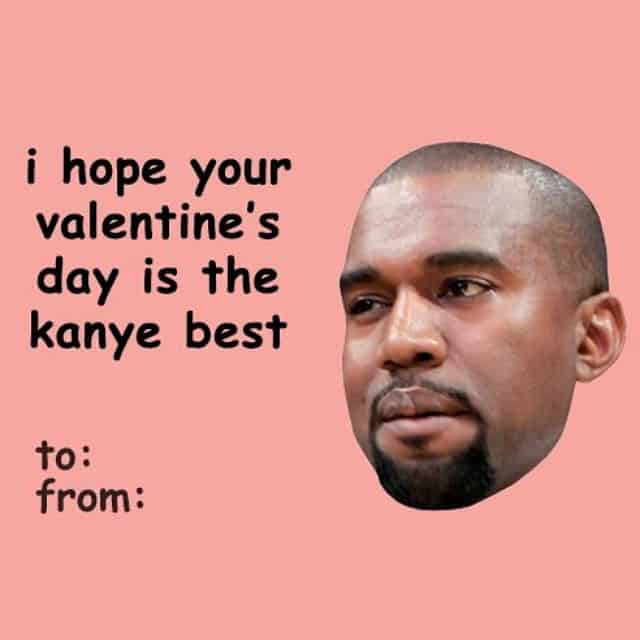 Funny Valentines Day card with Kanye West pun included