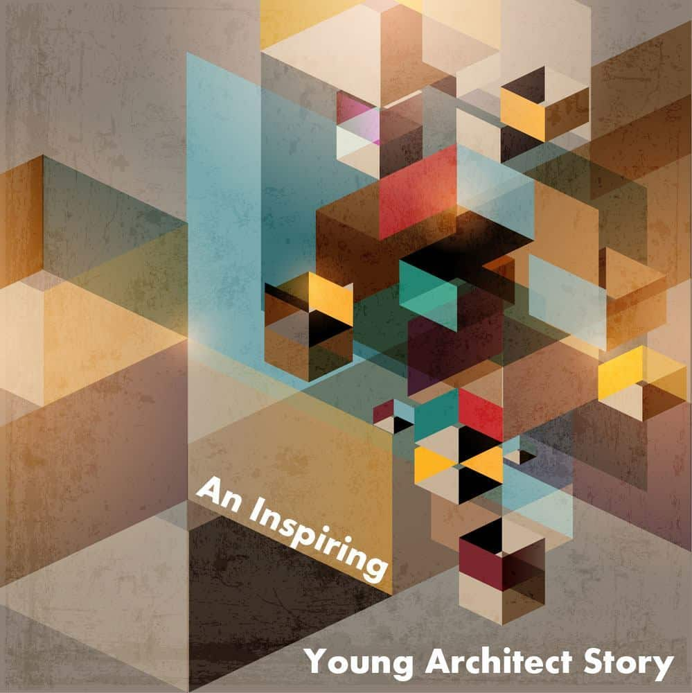 Inspriting-Young-Architect-Story