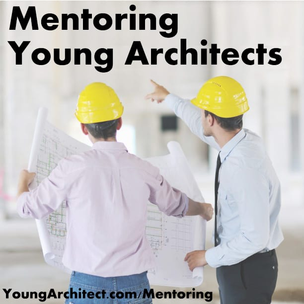 Mentoring Young Architects